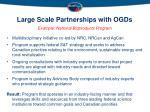 large scale partnerships with ogds