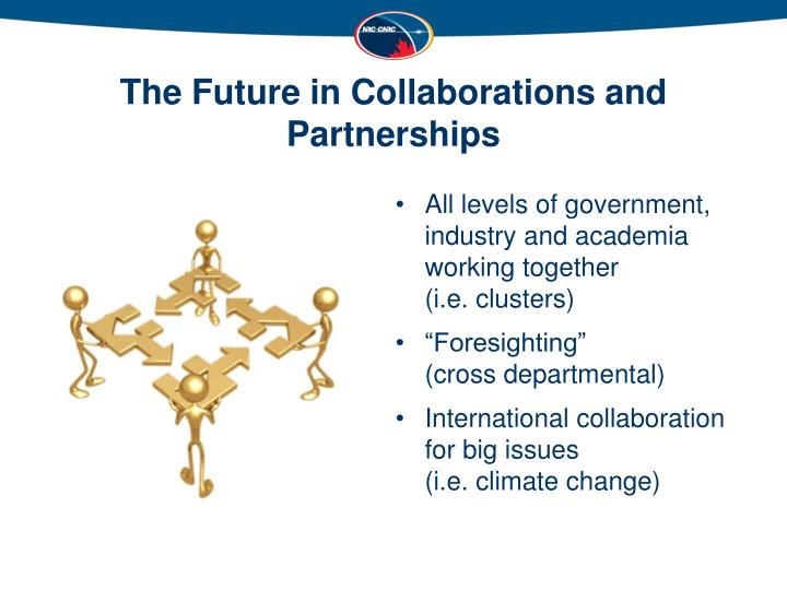 The Future in Collaborations and Partnerships