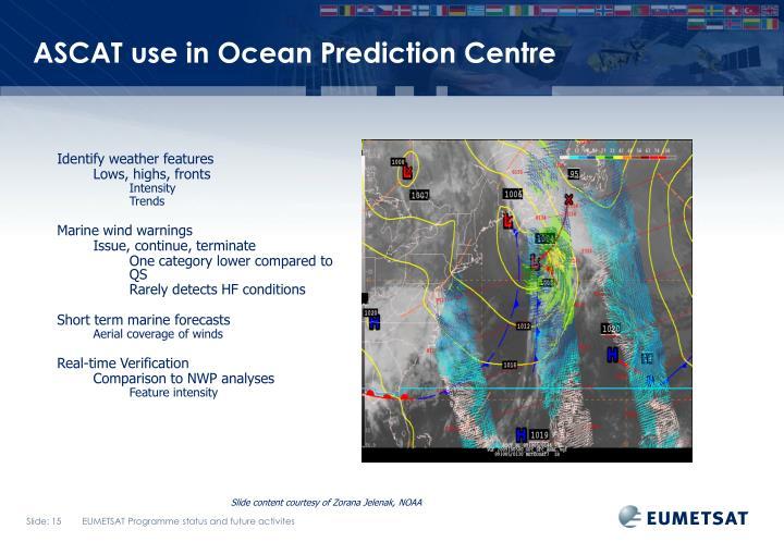 ASCAT use in Ocean Prediction Centre