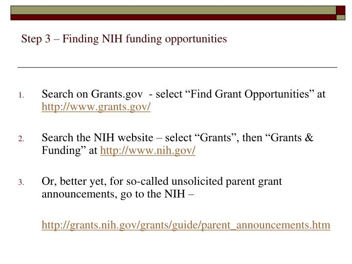 Step 3 – Finding NIH funding opportunities