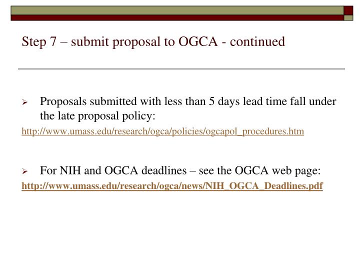 Step 7 – submit proposal to OGCA - continued