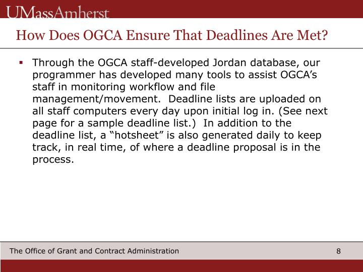 How Does OGCA Ensure That Deadlines Are Met?