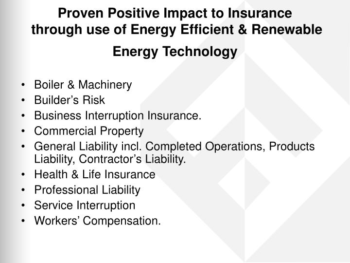 Proven Positive Impact to Insurance