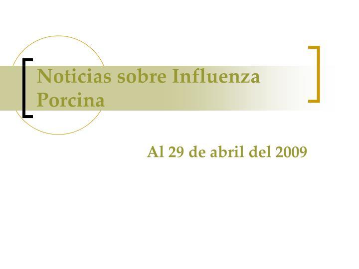 Noticias sobre Influenza Porcina