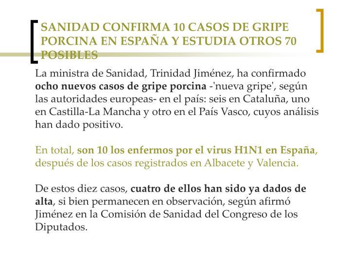 SANIDAD CONFIRMA 10 CASOS DE GRIPE PORCINA EN ESPAÑA Y ESTUDIA OTROS 70 POSIBLES