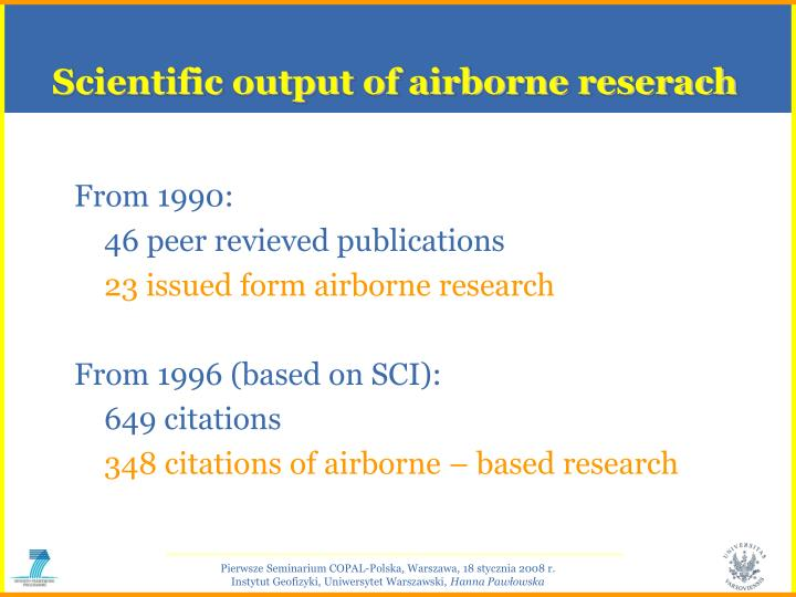Scientific output of airborne reserach