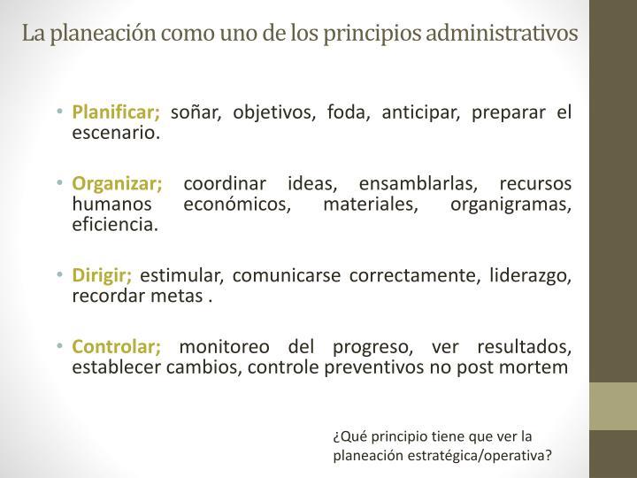 La planeación como uno de los principios administrativos