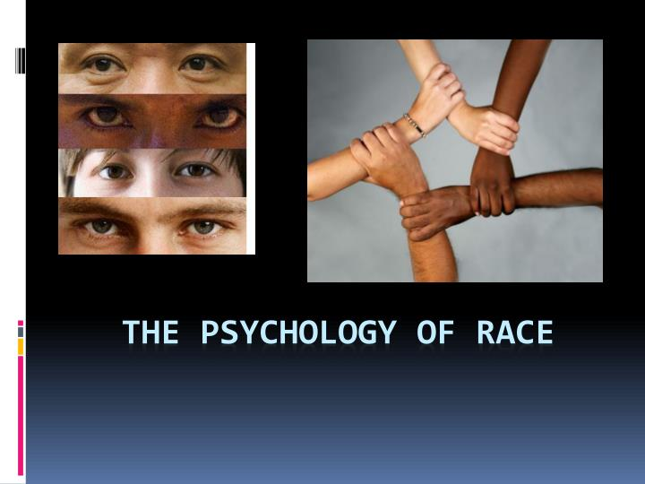 The psychology of race