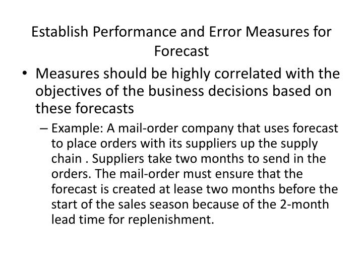 Establish Performance and Error Measures for Forecast