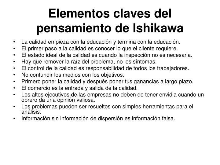Elementos claves del pensamiento de Ishikawa