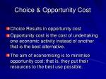 choice opportunity cost