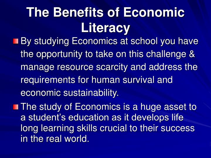 The Benefits of Economic Literacy