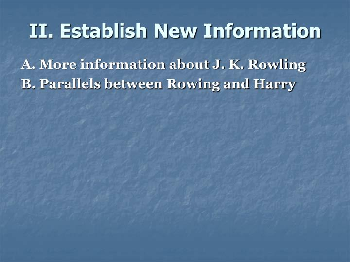 II. Establish New Information