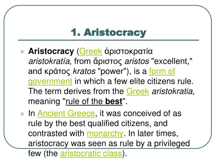 1. Aristocracy