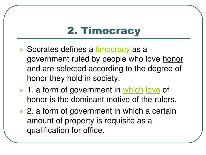 2. Timocracy
