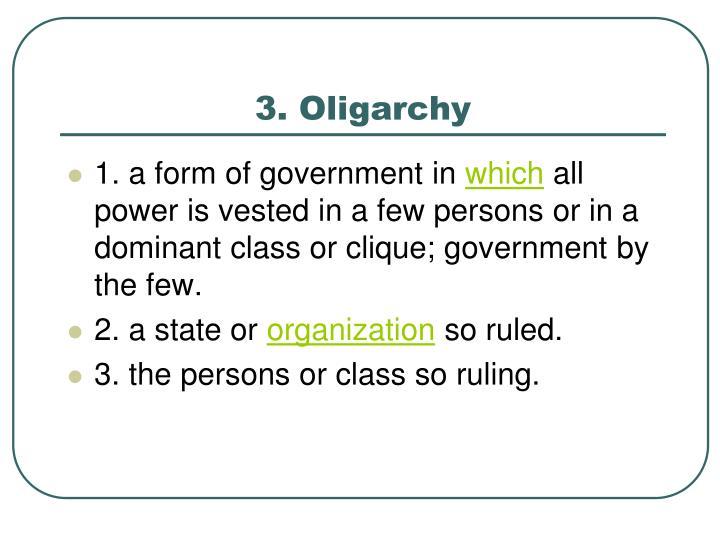 3. Oligarchy