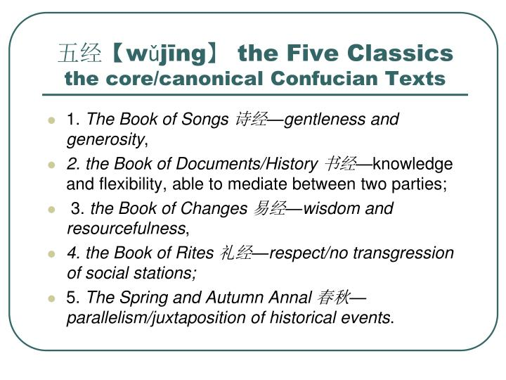 W j ng the five classics the core canonical confucian texts