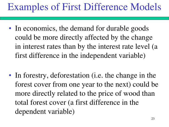 Examples of First Difference Models