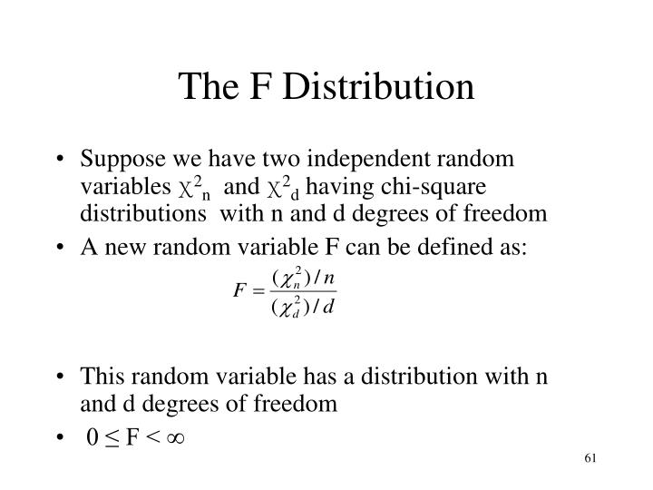 The F Distribution