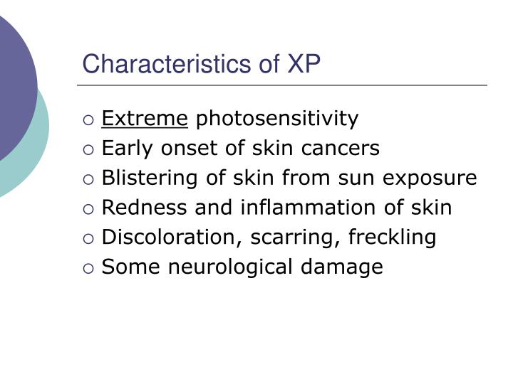 Characteristics of XP