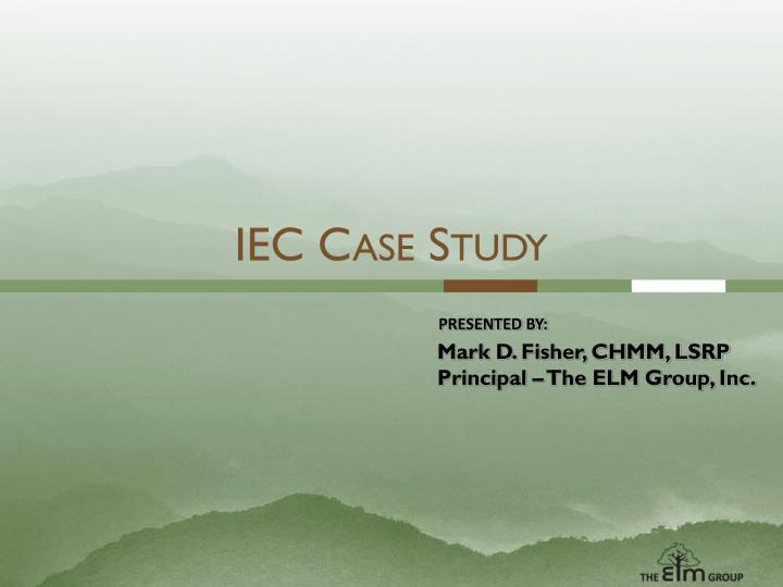 IEC Case Study