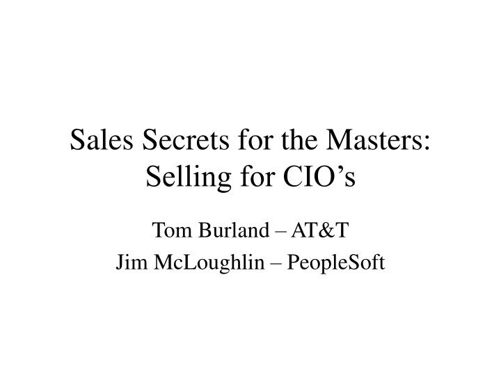 Sales Secrets for the Masters:
