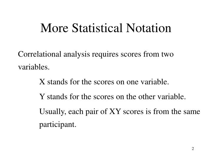 More statistical notation