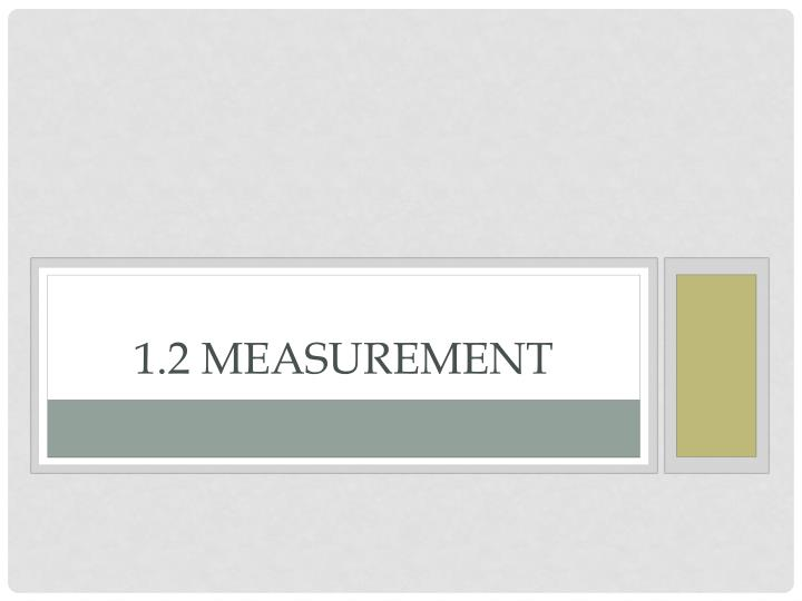 1.2 Measurement