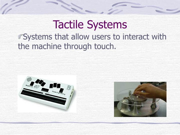 Tactile Systems