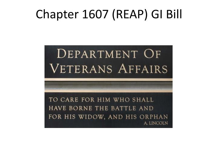 Chapter 1607 (REAP) GI Bill