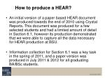 how to produce a hear