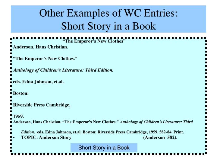 Other Examples of WC Entries: