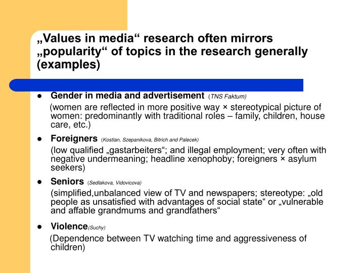 """Values in media"" research often mirrors ""popularity"" of topics in the research generally (examples)"