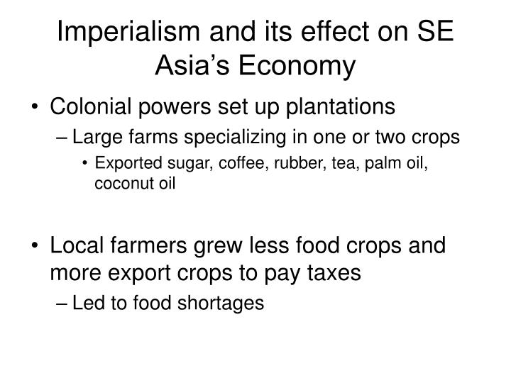 Imperialism and its effect on SE Asia's Economy