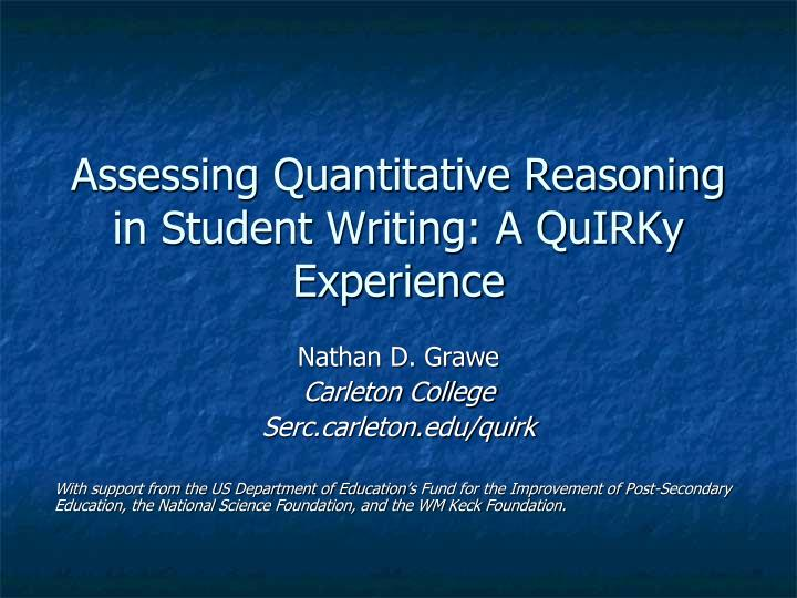 Assessing quantitative reasoning in student writing a quirky experience
