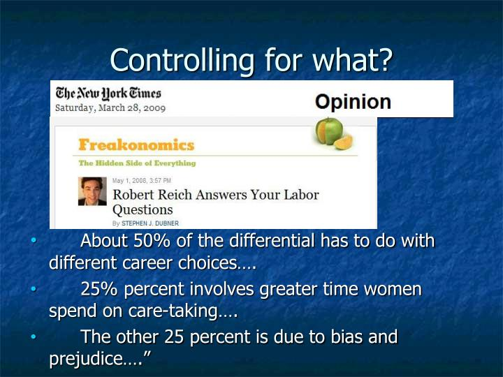 Controlling for what?