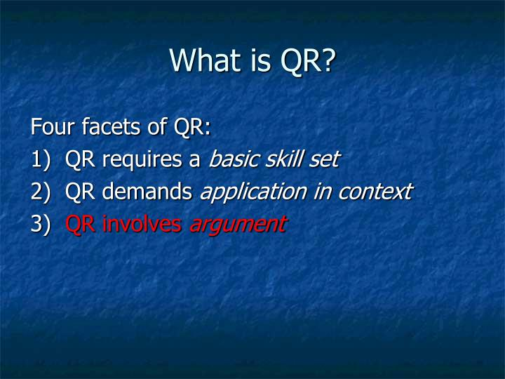 What is QR?