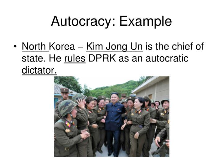 Autocracy: Example