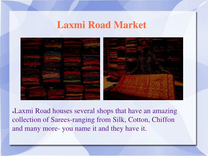 Laxmi Road Market