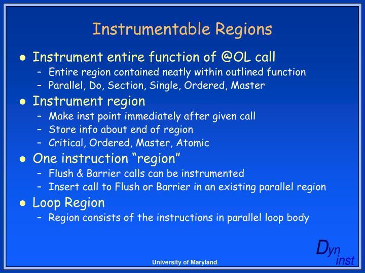 Instrumentable Regions