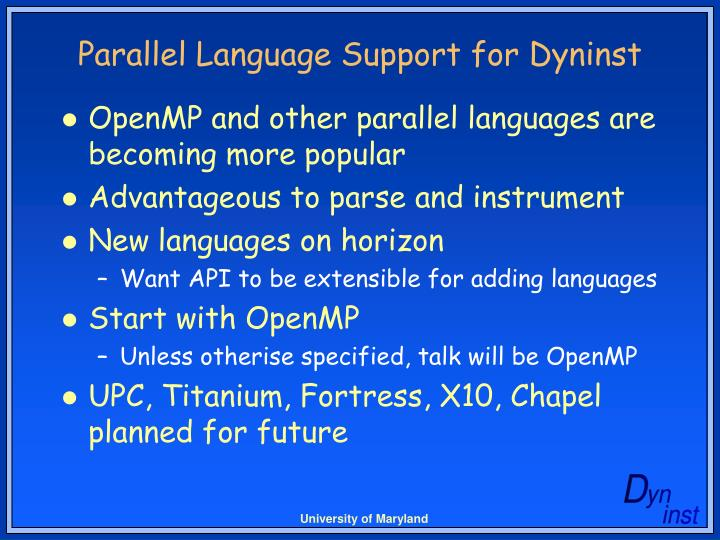 Parallel language support for dyninst
