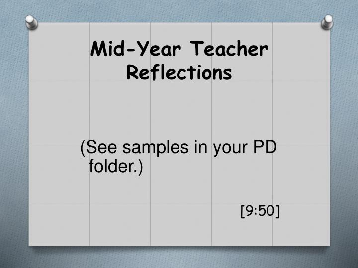 Mid-Year Teacher Reflections
