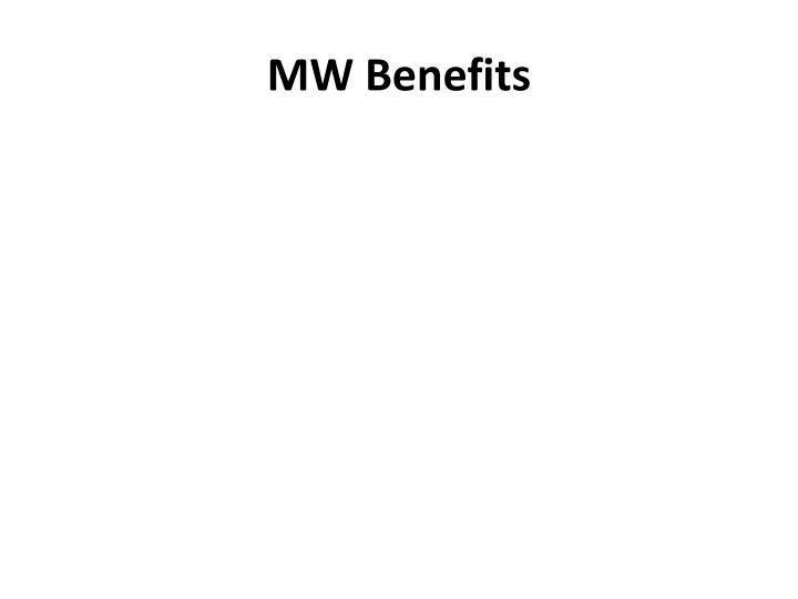 MW Benefits