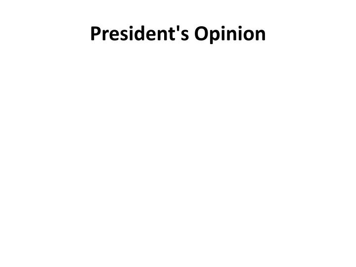 President's Opinion