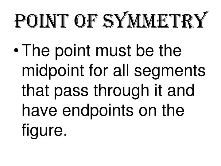 Point of Symmetry