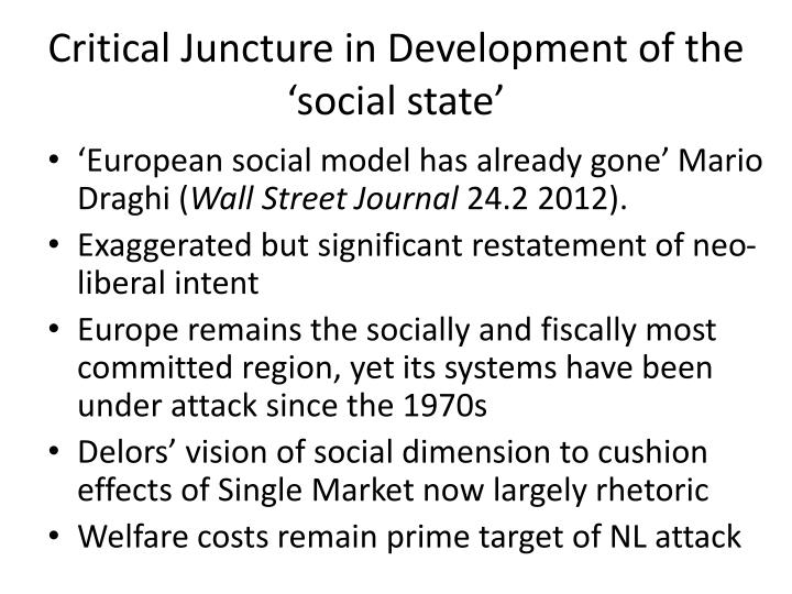 Critical juncture in development of the social state