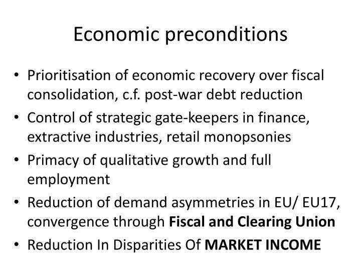 Economic preconditions