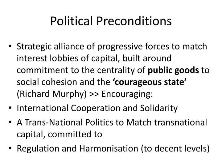 Political Preconditions