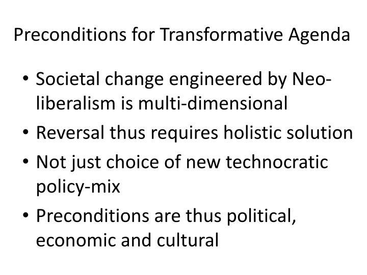 Preconditions for Transformative