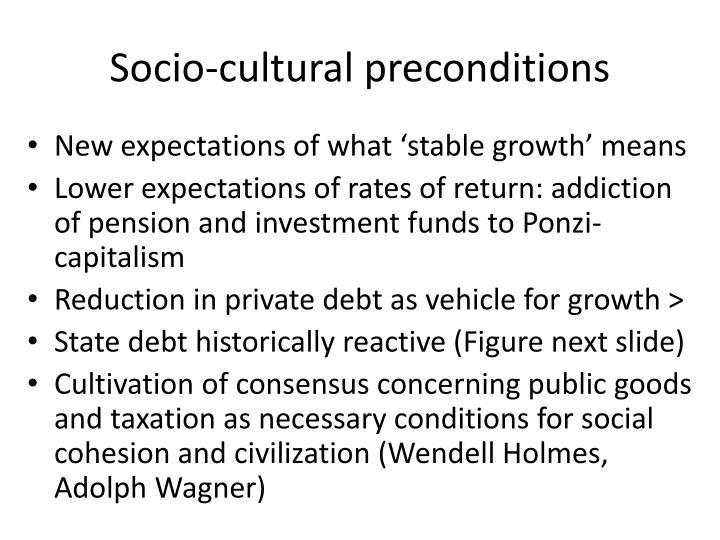 Socio-cultural preconditions